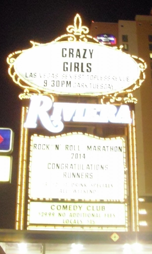 Riviera Sign with a message congratulating runners. Also had a message promoting their topless revue...