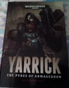 """Yarrick: The Pyres of Armageddon"" by David Annandale"